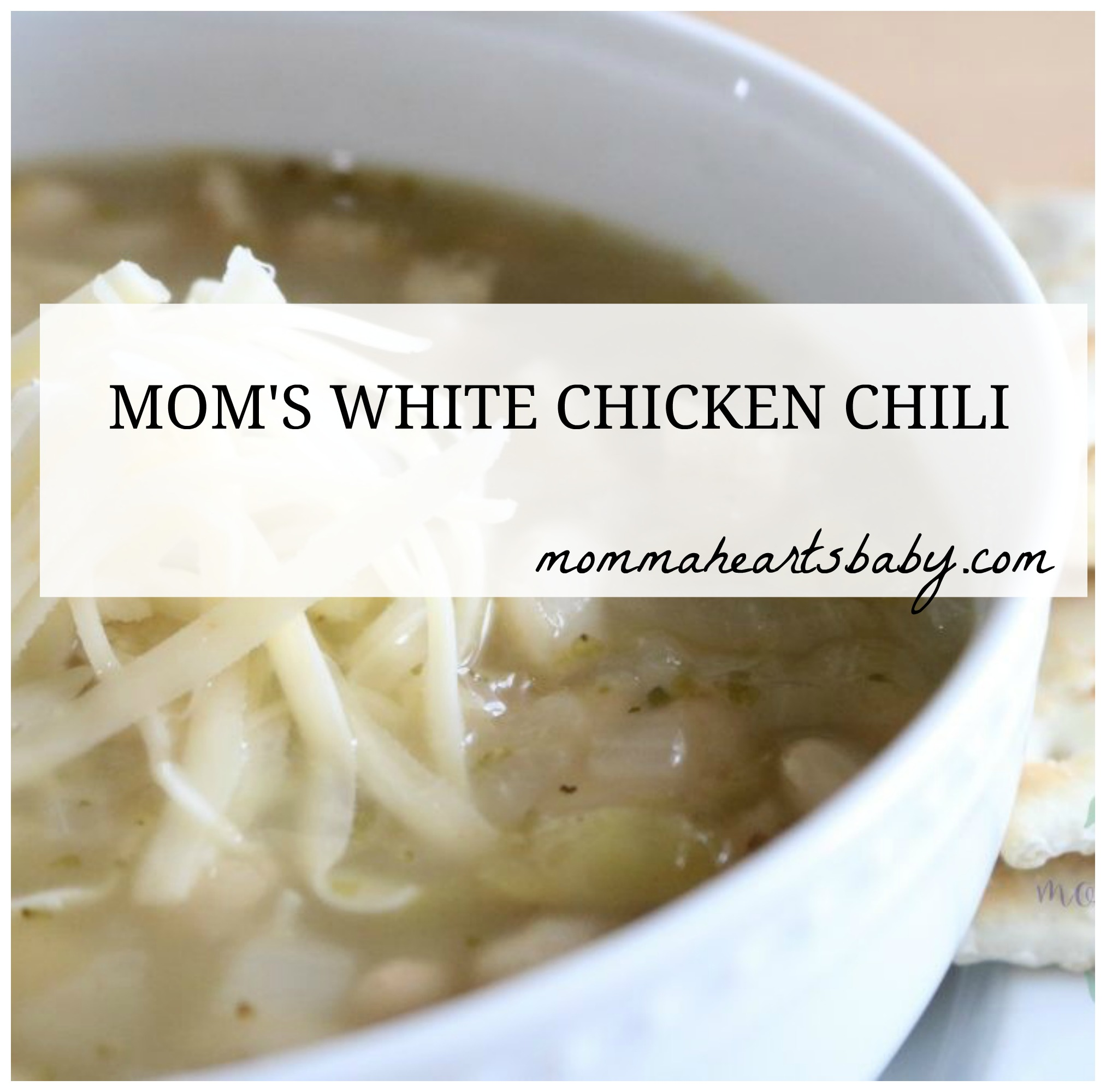 mom's white chicken chili